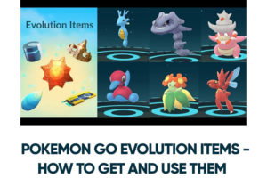 Pokemon Go Evolution Items