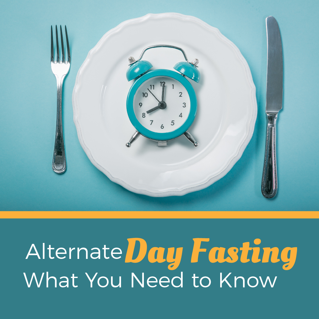 Alternate Day Fasting – What You Need to Know
