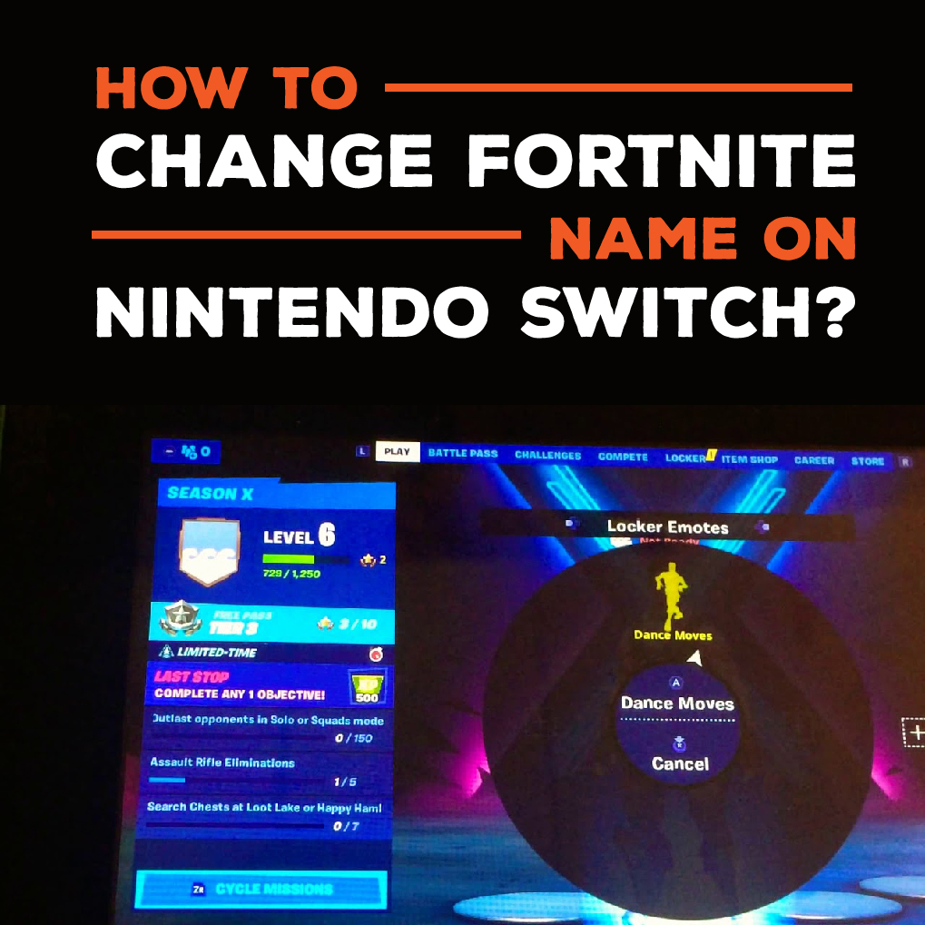 How To Change Your Name On Fortnite