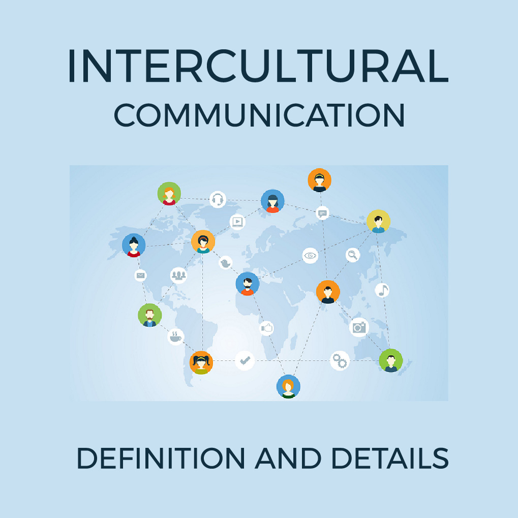 Intercultural Communication: Definition and Details